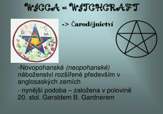 WICCA = WITCHCRAFT