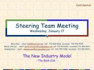 Steering Team Meeting Wednesday, January 17