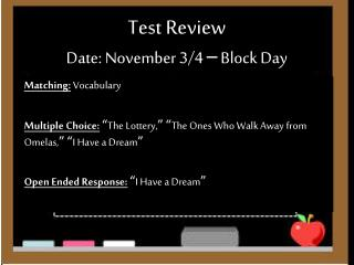 Test Review Date: November 3/4  –  Block Day