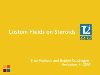 Custom Fields on Steroids