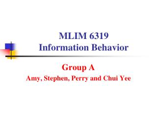 MLIM 6319   Information Behavior