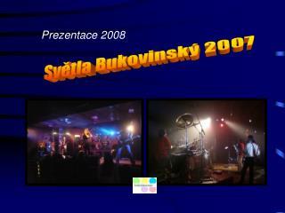 Prezentace 2008