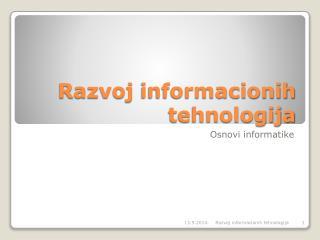 Razvoj informacionih tehnologija