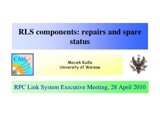 RLS components : repairs  and spare status