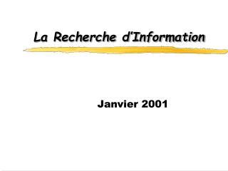 La Recherche d�Information