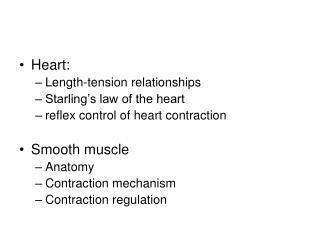 Heart: Length-tension relationships Starling's law of the heart
