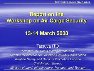 Report on the Workshop on Air Cargo Security 13-14 March 2008