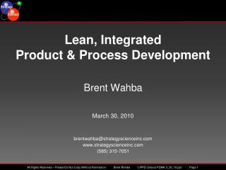 Brent Wahba    March 30, 2010   brentwahbastrategyscienceinc strategyscienceinc  585 315-7051