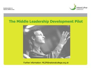 The Middle Leadership Development Pilot