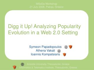 Digg it Up! Analyzing Popularity Evolution in a Web 2.0 Setting