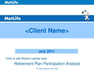 Retirement Plan Participation Analysis For Plan Sponsor Use Only