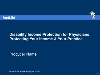 Disability Income Protection for Physicians: Protecting Your Income & Your Practice