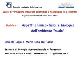 """Modulo 6 : Aspetti chimico-fisici e biologici dell'ambiente """"suolo"""""""