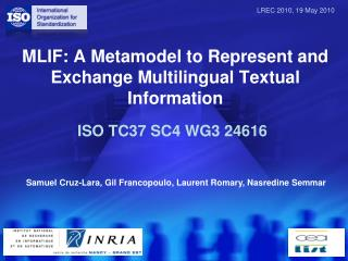 MLIF: A Metamodel to Represent and Exchange Multilingual Textual Information