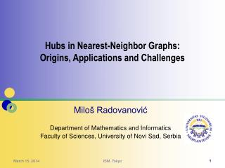 Milo � Radovanovi? Department of Mathematics and Informatics