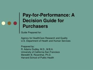 Pay-for-Performance: A Decision Guide for Purchasers