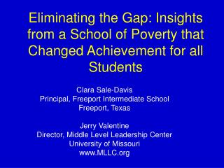Eliminating the Gap: Insights from a School of Poverty that Changed Achievement for all Students