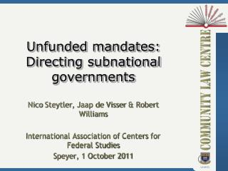 Unfunded mandates: Directing subnational governments