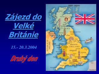 Z�jezd do Velk� Brit�nie