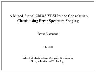 A Mixed-Signal CMOS VLSI Image Convolution Circuit using Error Spectrum Shaping