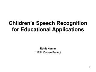 Children's Speech Recognition for Educational Applications