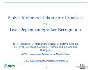 BioSec Multimodal Biometric Database in  Text-Dependent Speaker Recognition