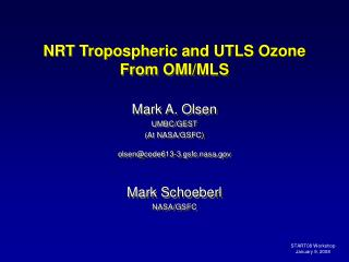 NRT Tropospheric and UTLS Ozone From OMI/MLS