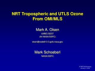 NRT Tropospheric and UTLS Ozone From OMI/MLS
