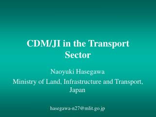 CDM/JI in the Transport Sector