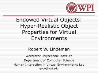 Endowed Virtual Objects: Hyper-Realistic Object Properties for Virtual Environments