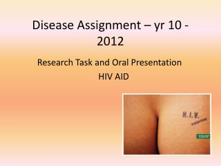 Disease Assignment �  yr  10 - 2012