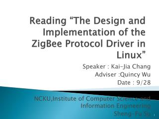 "Reading ""The Design and Implementation of the  ZigBee  Protocol Driver in Linux"""