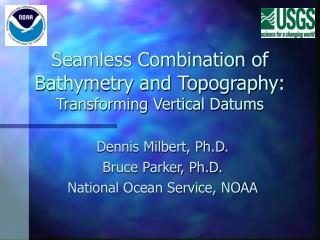 Seamless Combination of Bathymetry and Topography: Transforming Vertical Datums