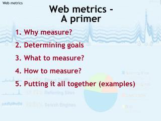 Web metrics -  A primer
