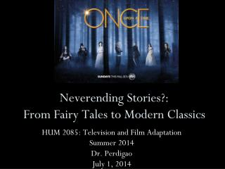 Neverending Stories?:  From Fairy Tales to Modern Classics