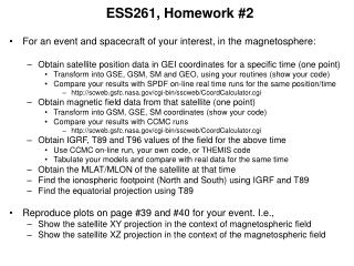 ESS261, Homework #2 For an event and spacecraft of your interest, in the magnetosphere: