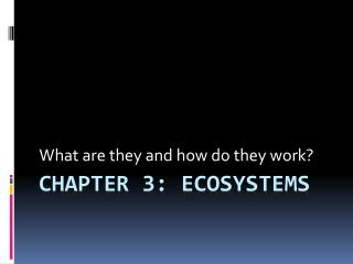 Chapter 3: Ecosystems