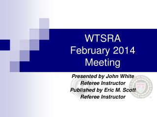 WTSRA  February 2014 Meeting