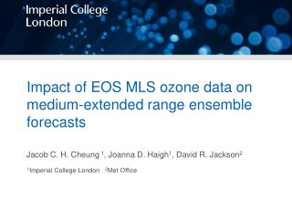 Impact of EOS MLS ozone data on medium-extended range ensemble forecasts