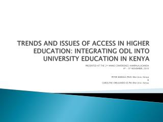 PRESENTED AT THE 2 nd  ANNIE CONFERENCE-KAMPALA,UGANDA 4 th  – 5 th  NOVEMBER, 2010