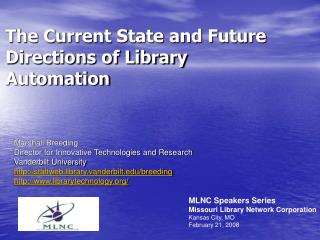 The Current State and Future Directions of Library Automation