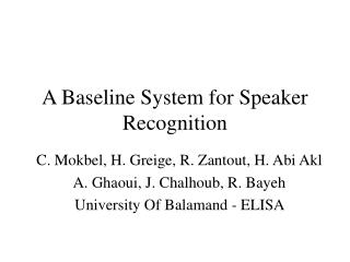 A Baseline System for Speaker Recognition