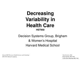 Decreasing Variability in  Health Care HST950