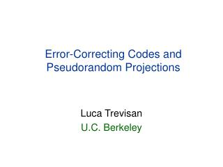 Error-Correcting Codes and Pseudorandom Projections