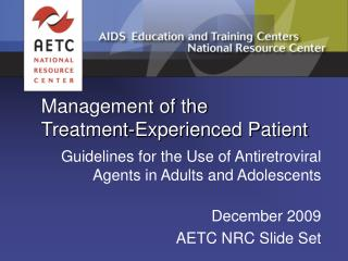 Management of the  Treatment-Experienced Patient