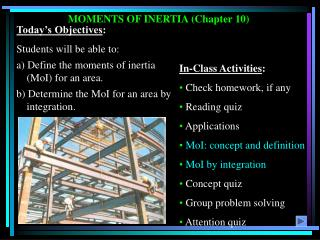 MOMENTS OF INERTIA (Chapter 10)