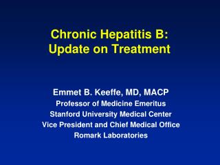 Chronic Hepatitis B:  Update on Treatment