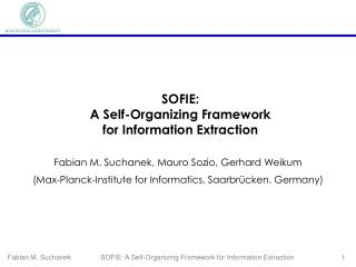 SOFIE: A Self-Organizing Framework for Information Extraction