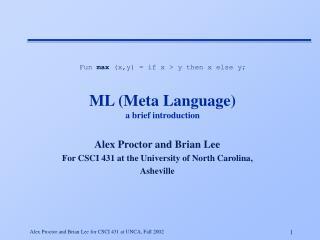 ML (Meta Language) a brief introduction