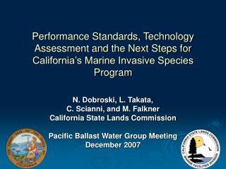 N. Dobroski, L. Takata,  C. Scianni, and M. Falkner California State Lands Commission